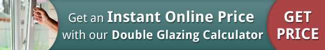 Get an Instant Online Price with our Double Glazing Calculator